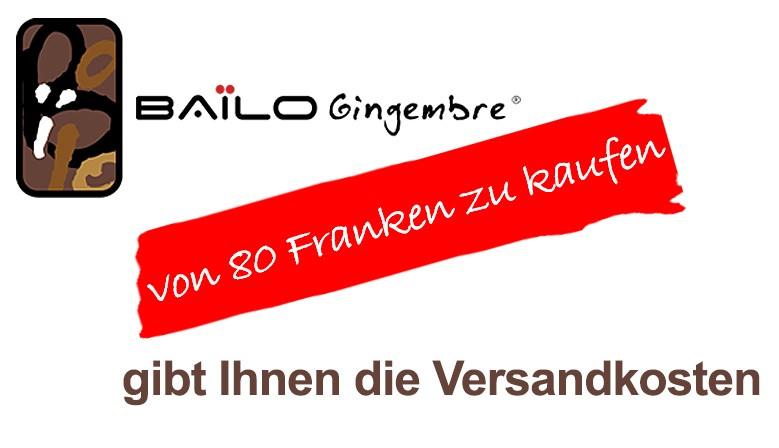 Bailo Gingembre gibt Ihnen die Versandkosten